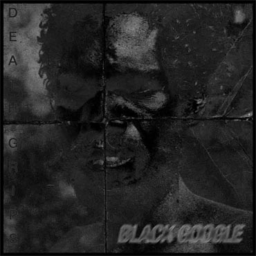 image of Death Grips Black Google front cover